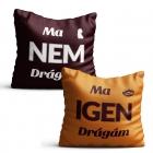 Párnahuzat - IGEN/NEM (HU)
